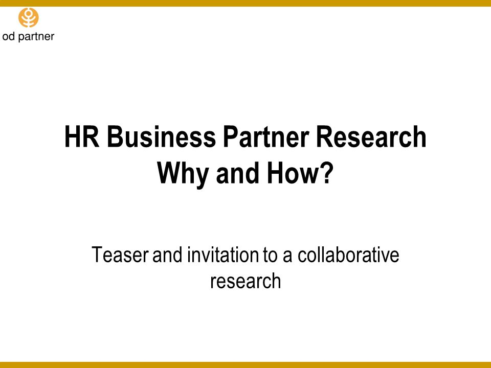 HR Business Partner Research Why and How