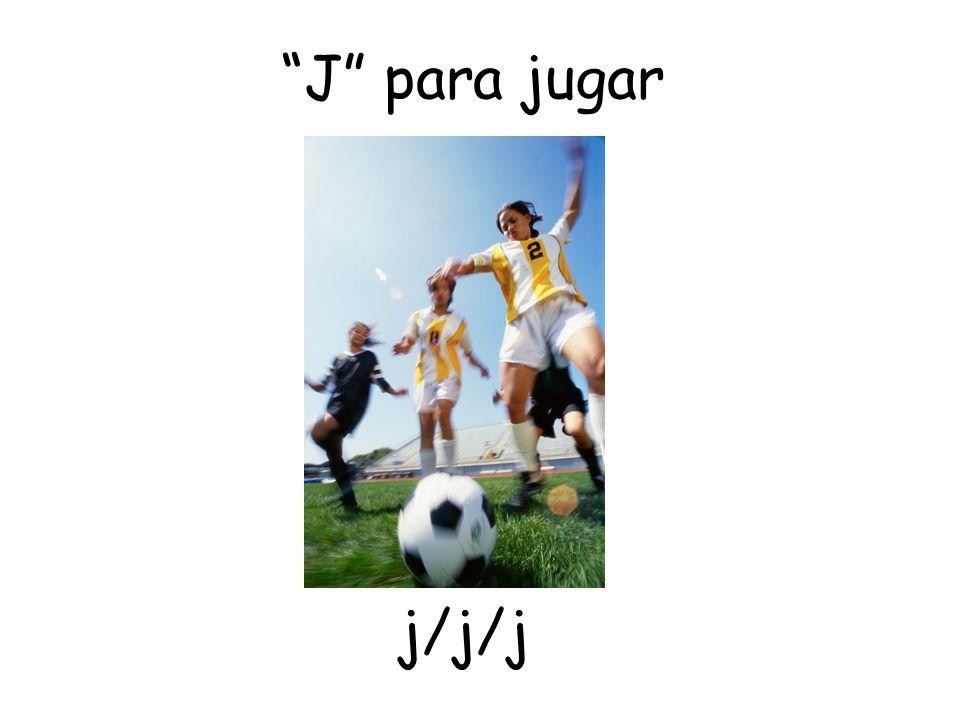 J para jugar j/j/j