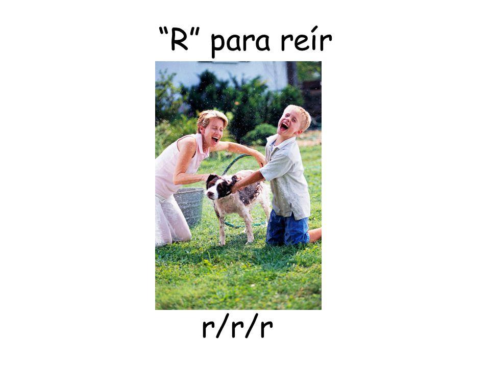 R para reír r/r/r