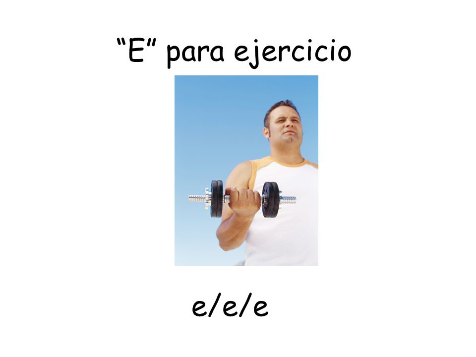 E para ejercicio e/e/e