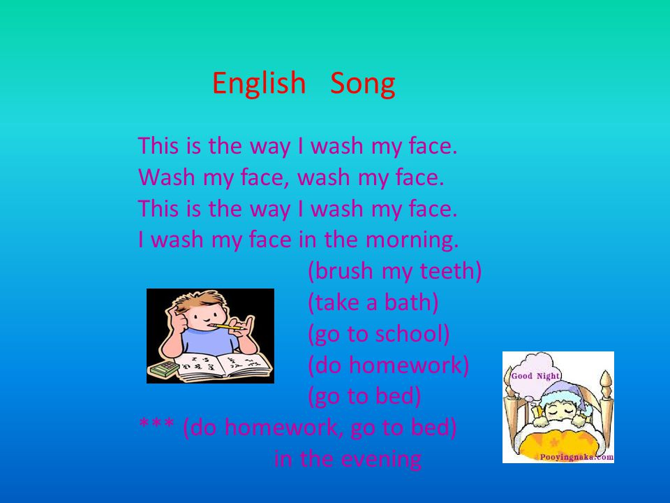 English Song This is the way I wash my face.
