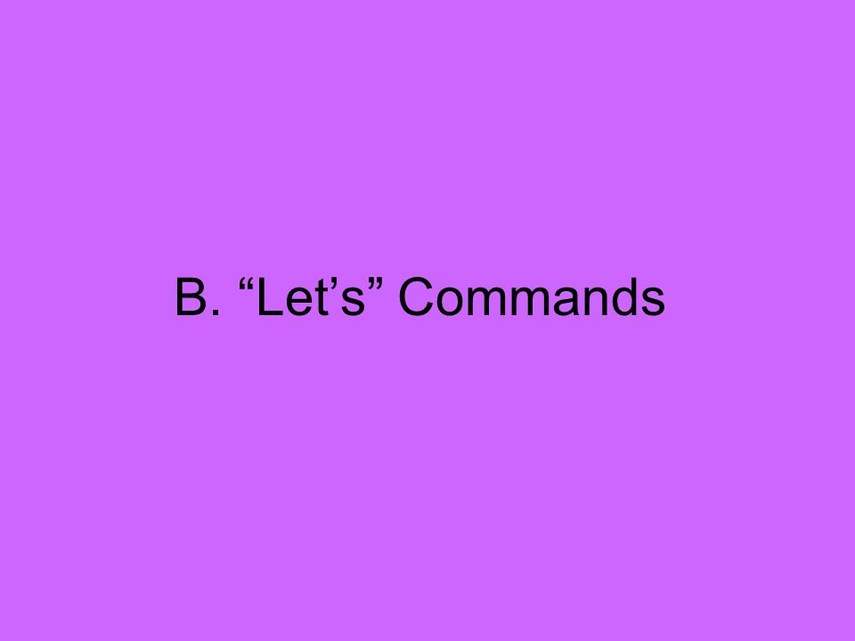 B. Let's Commands
