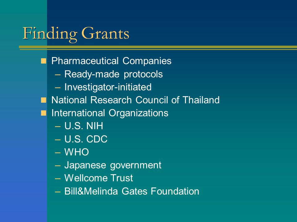 Finding Grants Pharmaceutical Companies Ready-made protocols