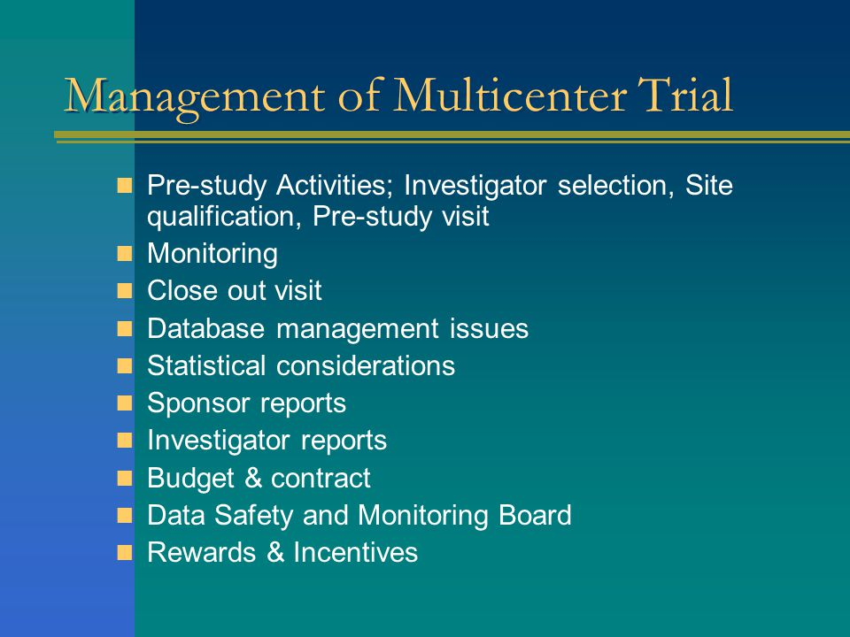 Management of Multicenter Trial