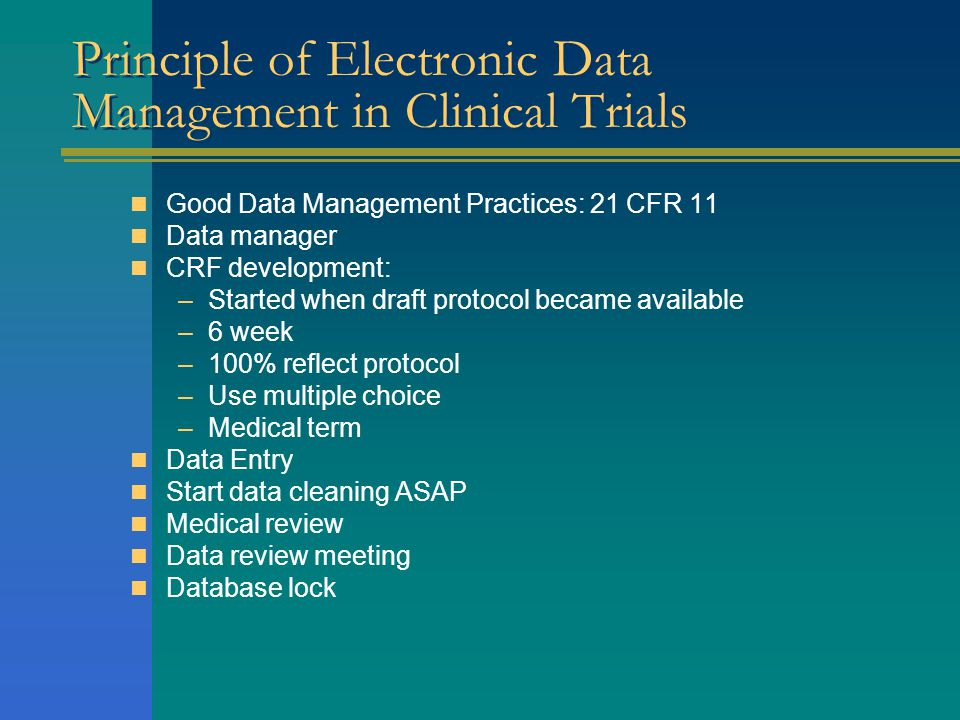 Principle of Electronic Data Management in Clinical Trials