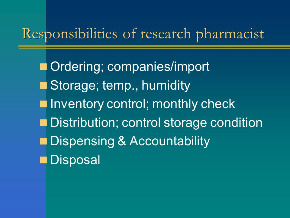 Responsibilities of research pharmacist