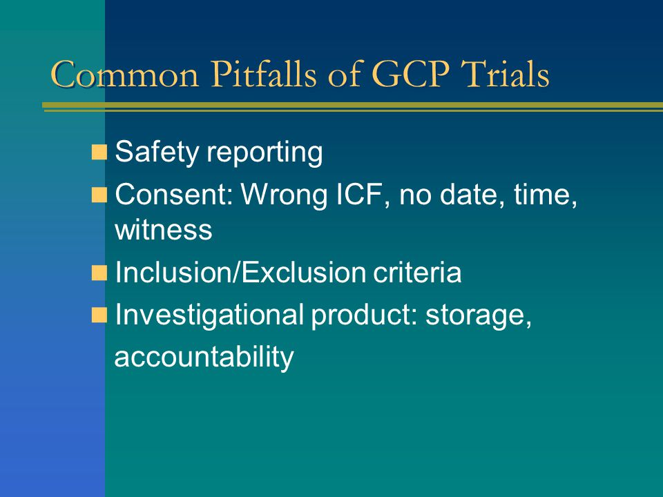 Common Pitfalls of GCP Trials