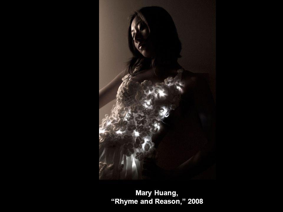 Mary Huang, Rhyme and Reason, 2008