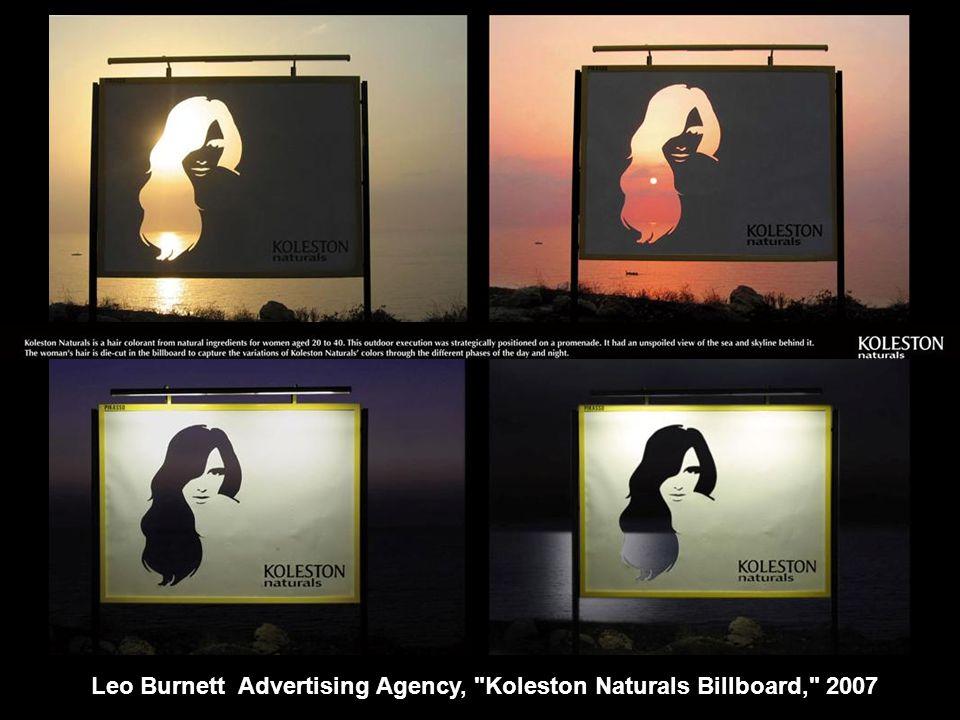 Leo Burnett Advertising Agency, Koleston Naturals Billboard, 2007