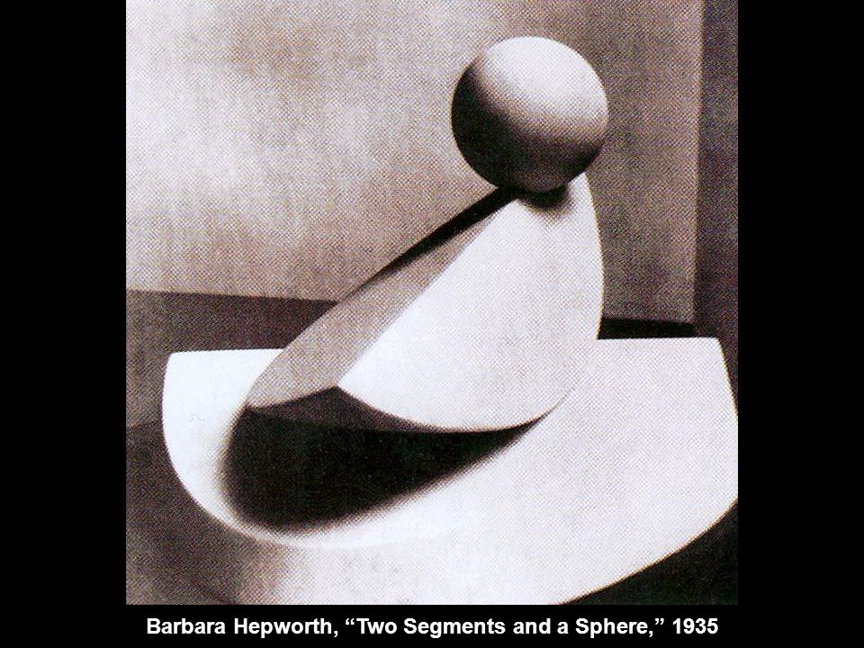 Barbara Hepworth, Two Segments and a Sphere, 1935