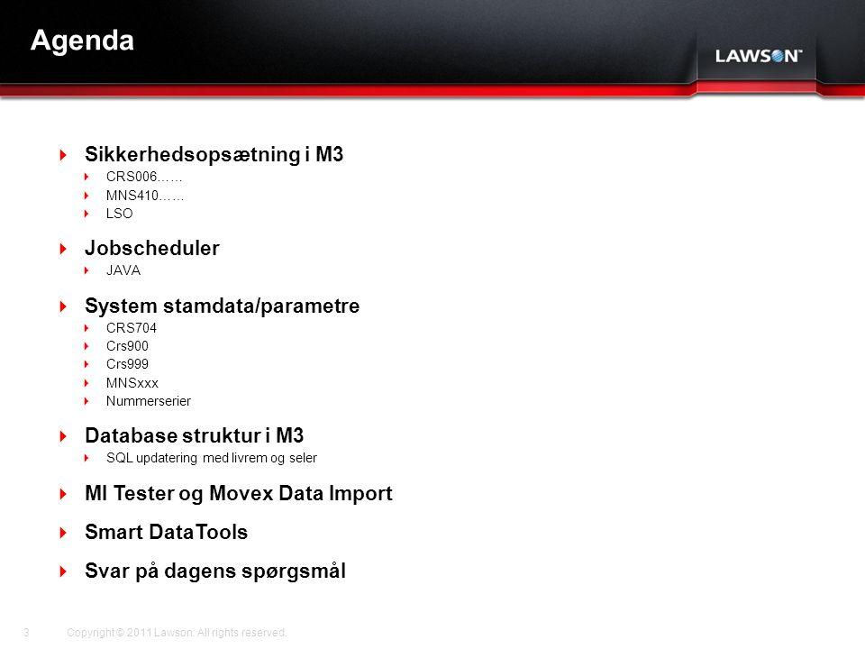 Agenda Sikkerhedsopsætning i M3 Jobscheduler System stamdata/parametre