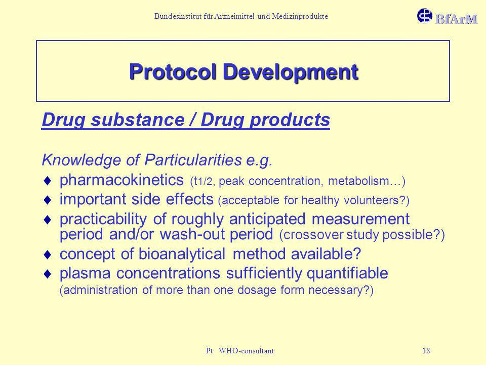 Protocol Development Drug substance / Drug products