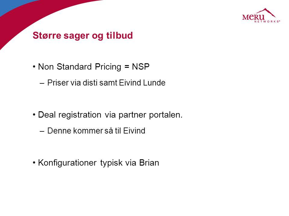 Større sager og tilbud Non Standard Pricing = NSP