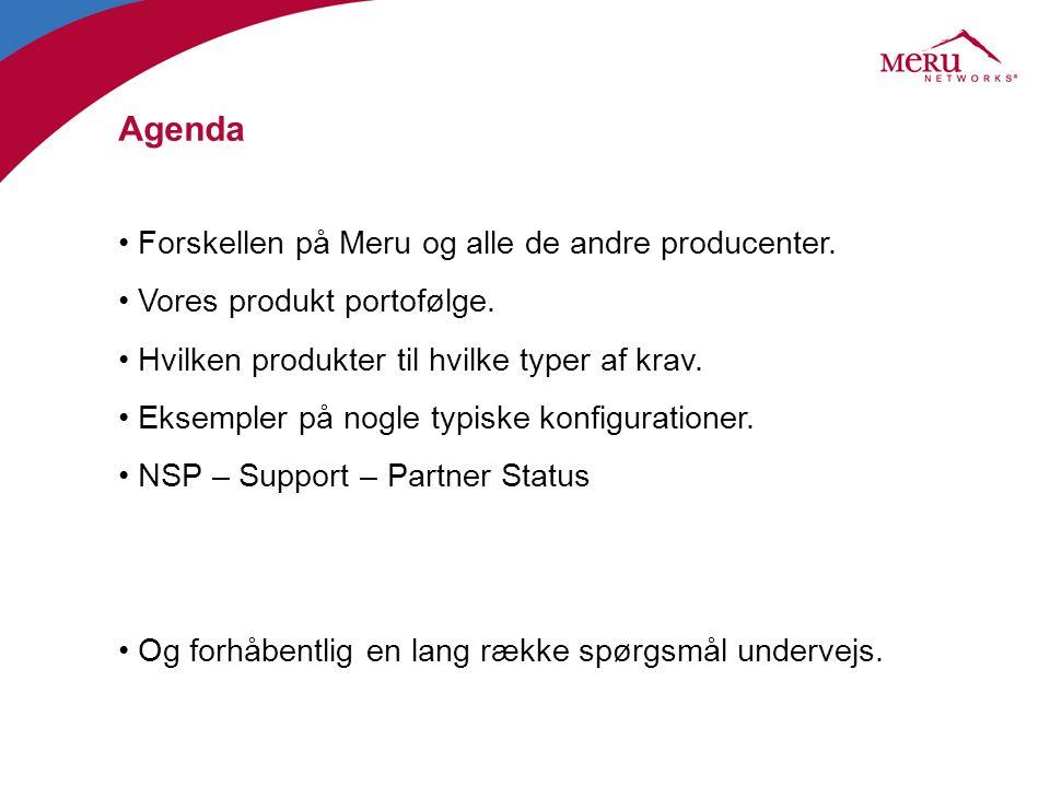 Agenda Forskellen på Meru og alle de andre producenter.