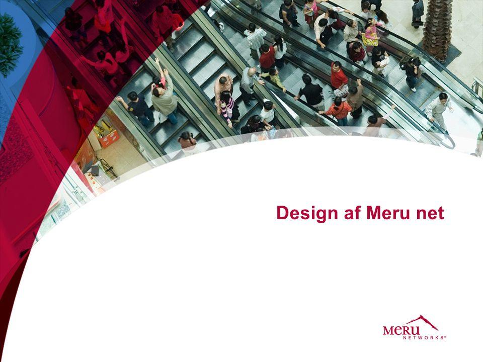 Design af Meru net