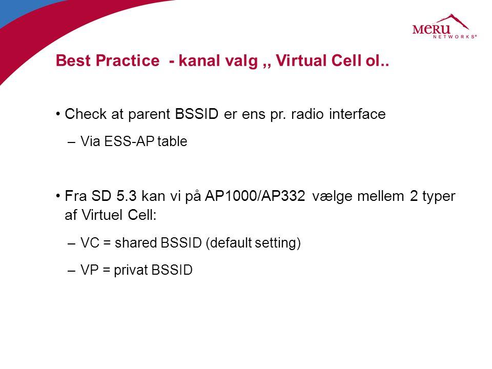 Best Practice - kanal valg ,, Virtual Cell ol..