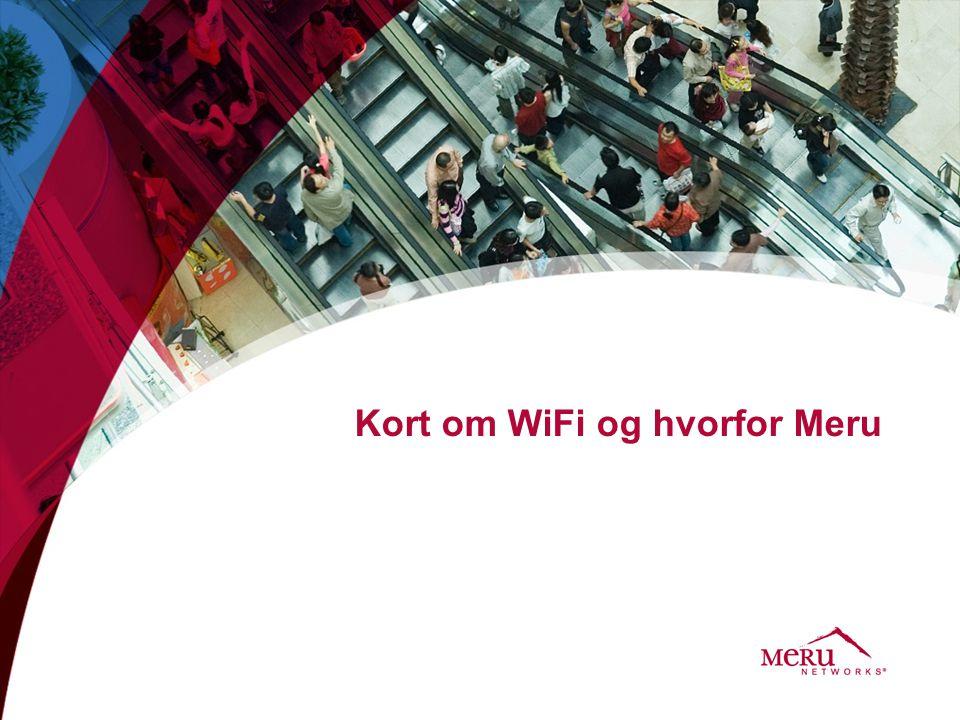 Kort om WiFi og hvorfor Meru