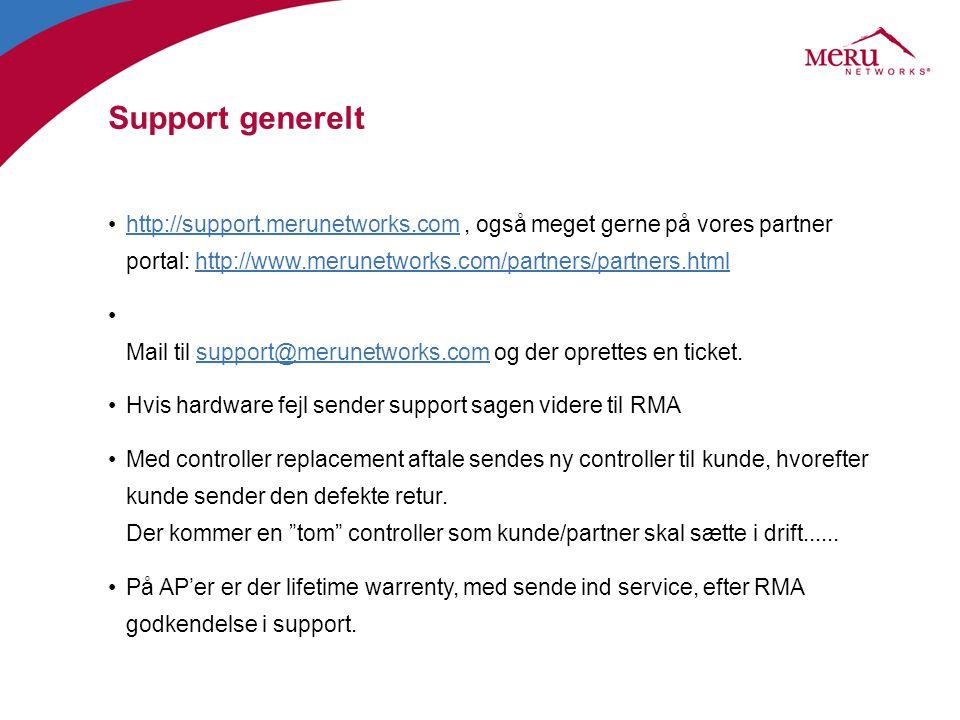 Support generelt http://support.merunetworks.com , også meget gerne på vores partner portal: http://www.merunetworks.com/partners/partners.html.