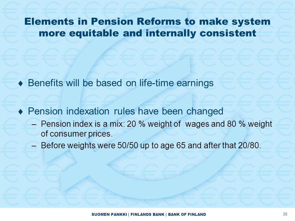 Benefits will be based on life-time earnings