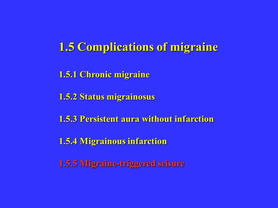 1.5 Complications of migraine