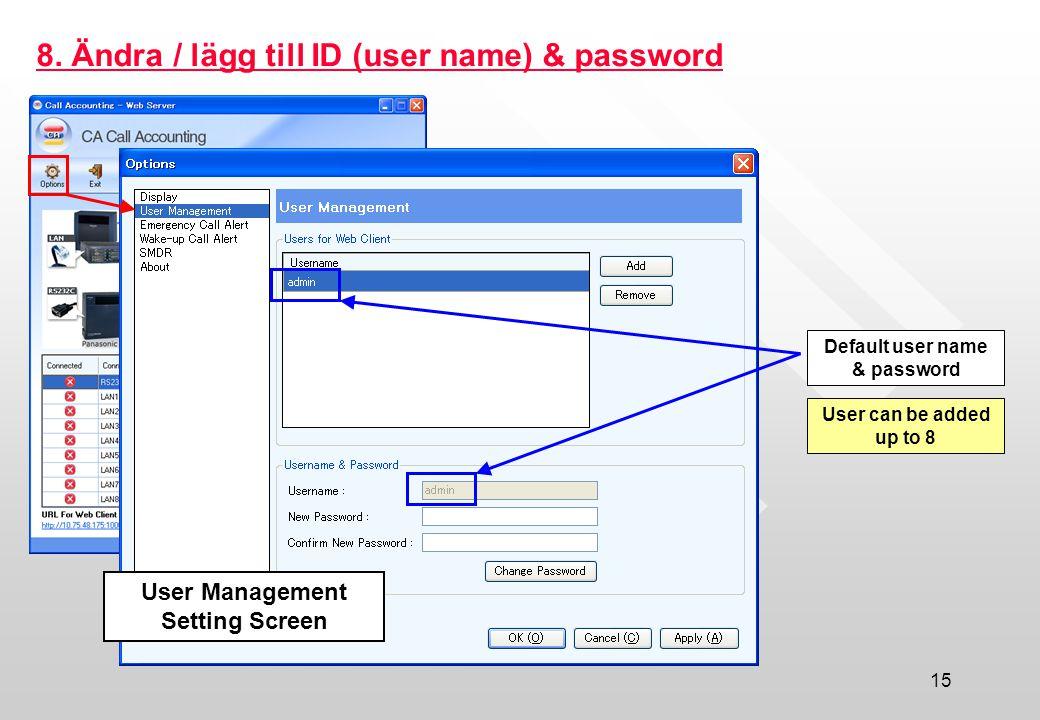 Default user name & password User Management Setting Screen