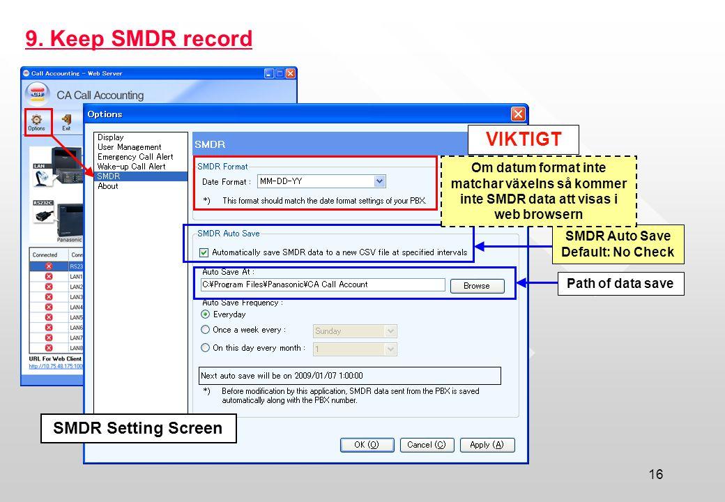 SMDR Auto Save Default: No Check