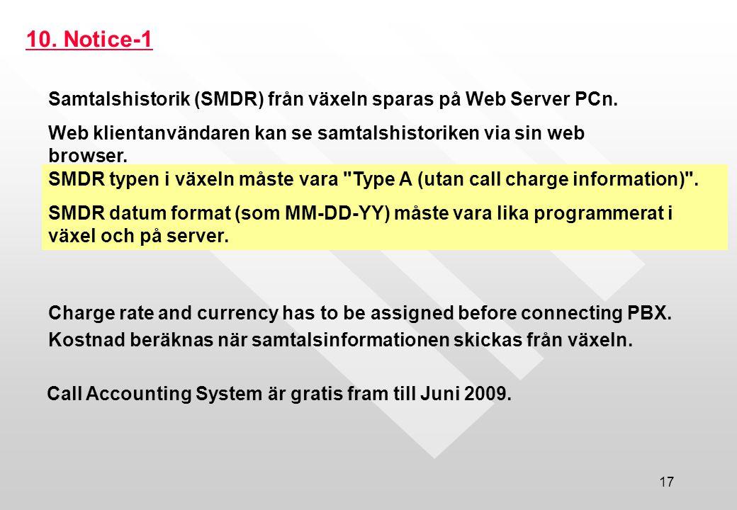 Call Accounting System är gratis fram till Juni 2009.
