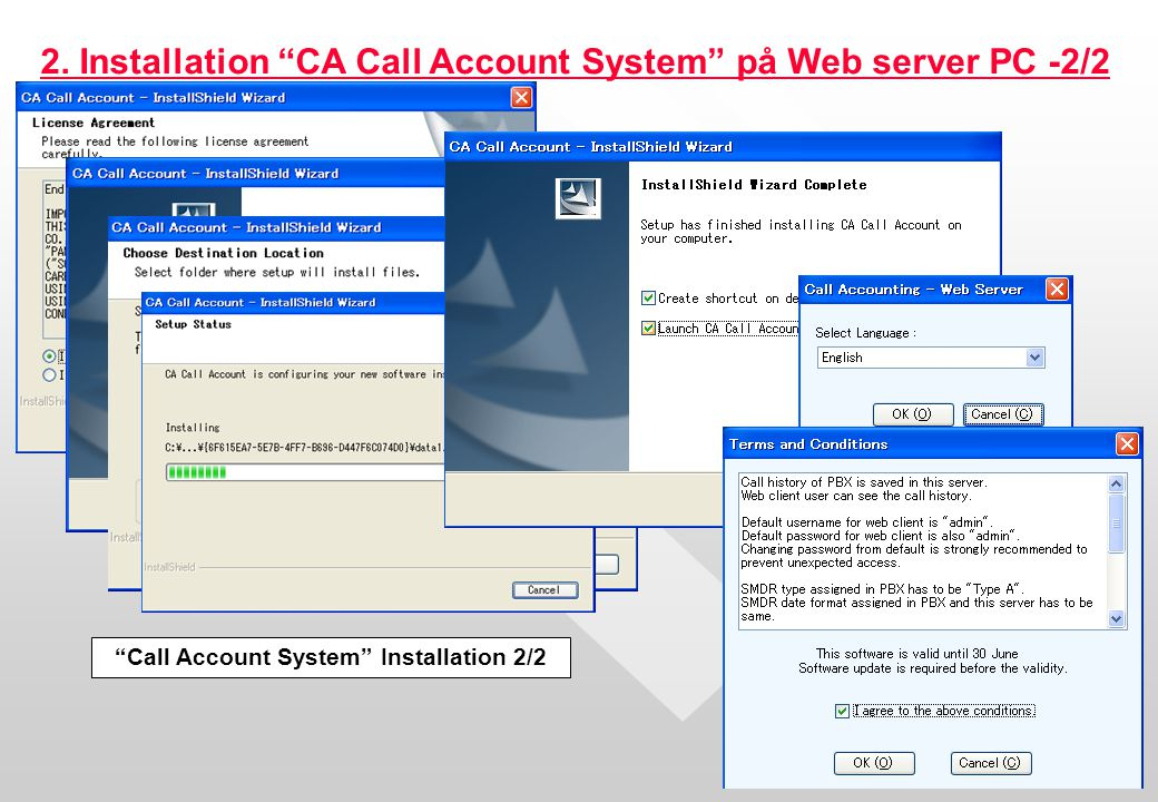 Call Account System Installation 2/2