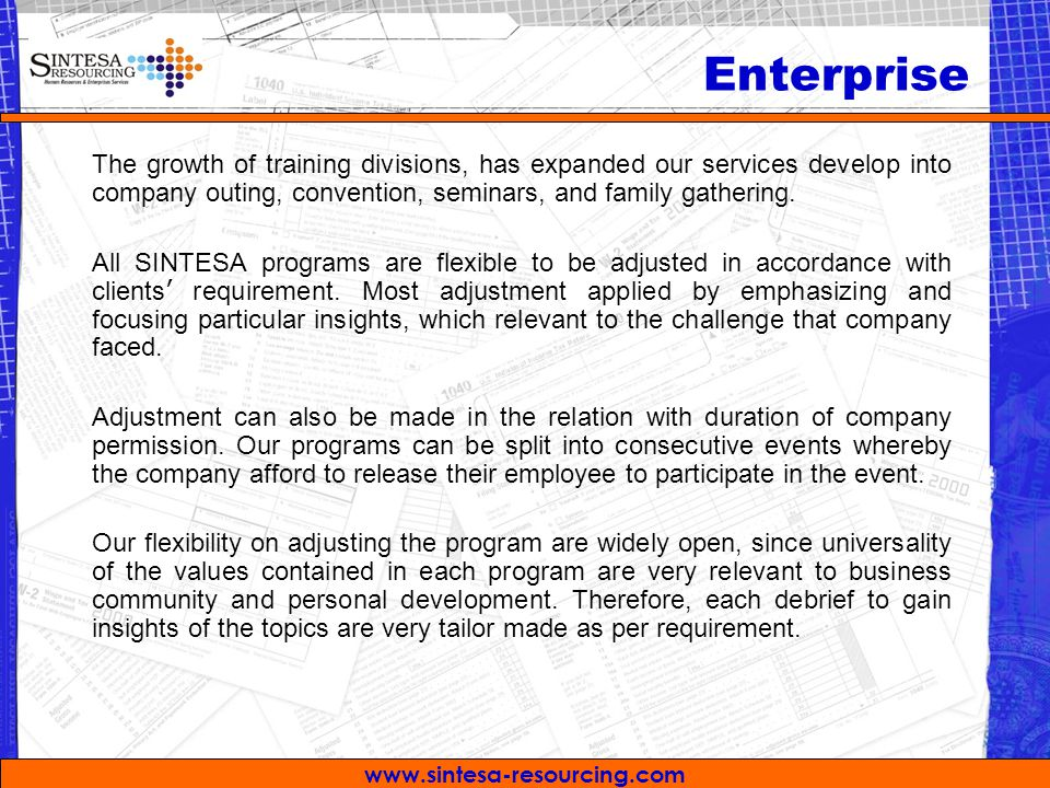 Enterprise The growth of training divisions, has expanded our services develop into company outing, convention, seminars, and family gathering.