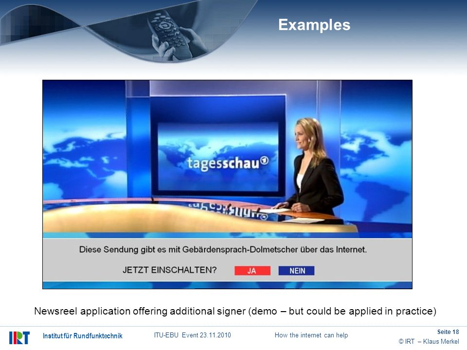 Examples Newsreel application offering additional signer (demo – but could be applied in practice)
