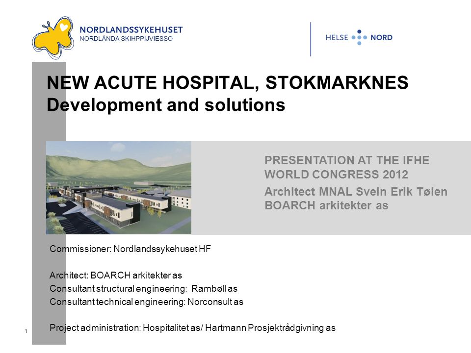 NEW ACUTE HOSPITAL, STOKMARKNES Development and solutions