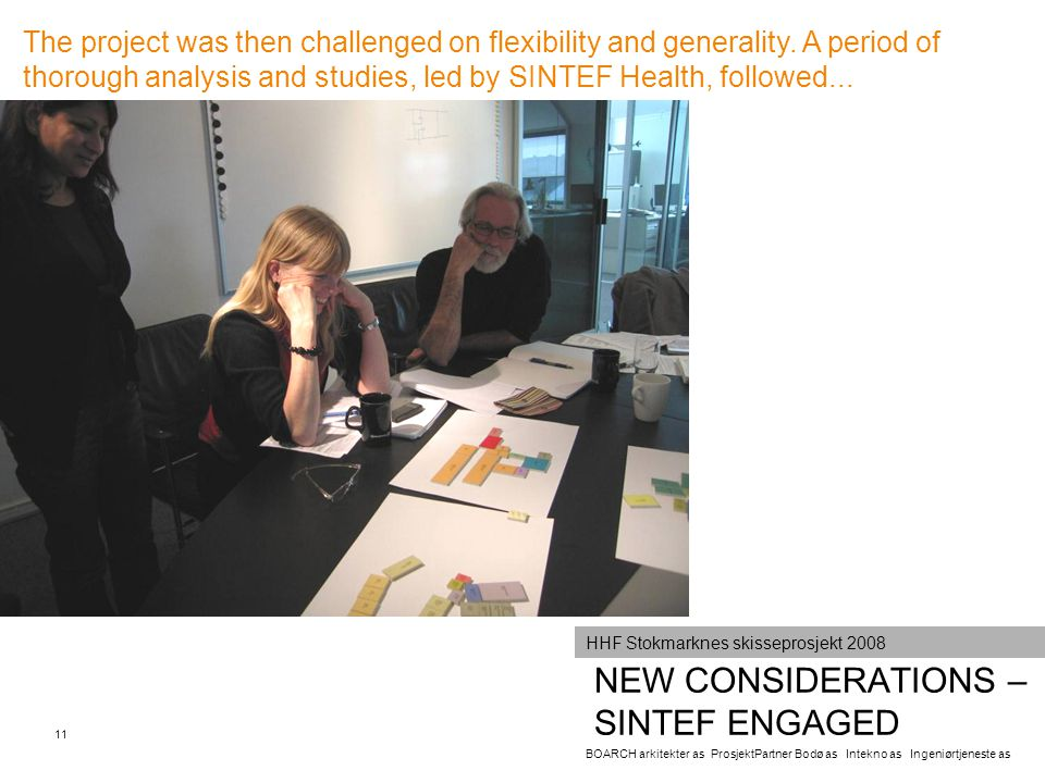 NEW CONSIDERATIONS – SINTEF ENGAGED