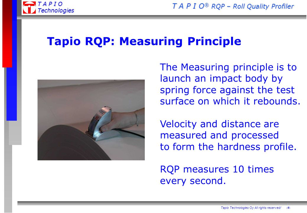 Tapio RQP: Measuring Principle