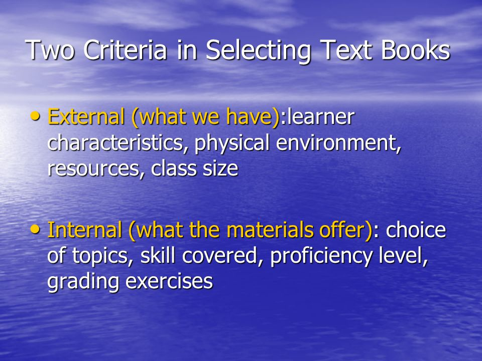 Two Criteria in Selecting Text Books