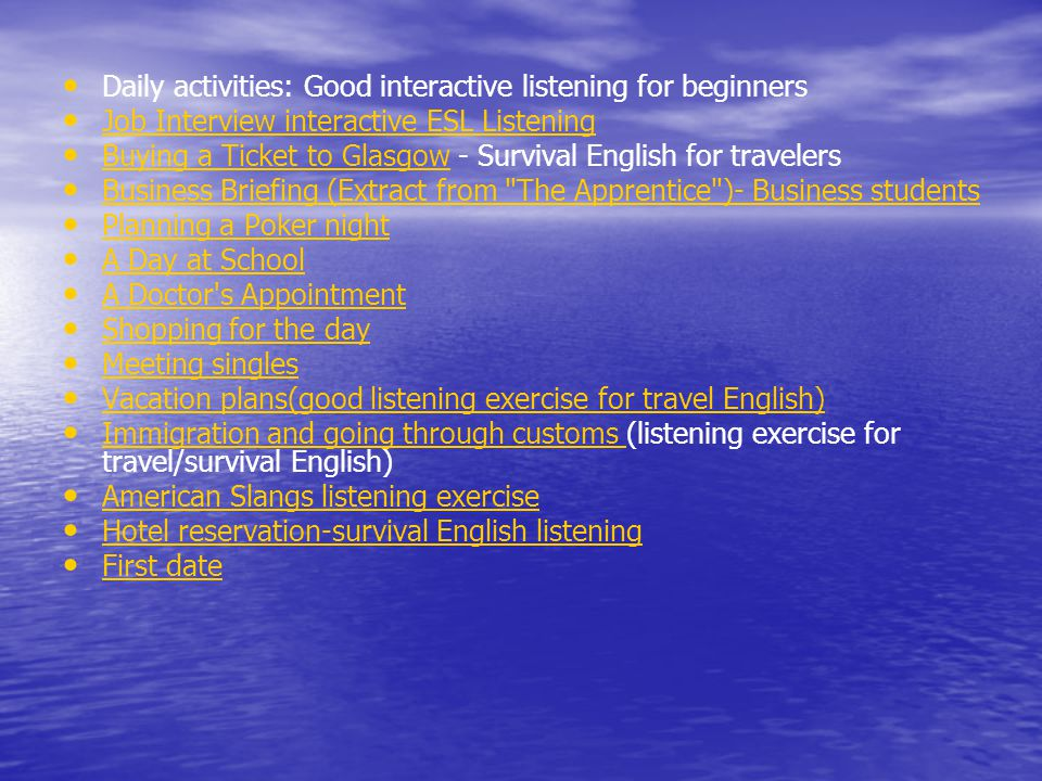 Daily activities: Good interactive listening for beginners