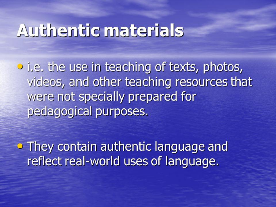 Authentic materials