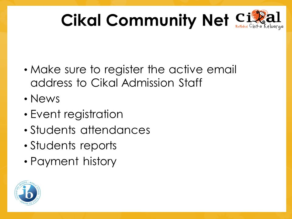 Cikal Community Net Make sure to register the active email address to Cikal Admission Staff. News.