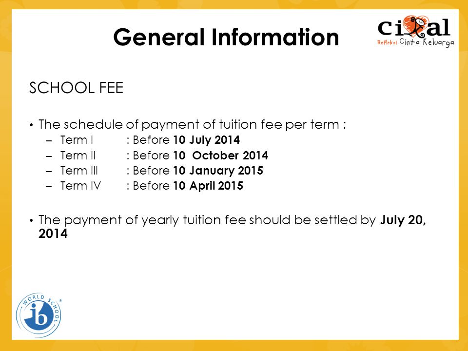 General Information SCHOOL FEE