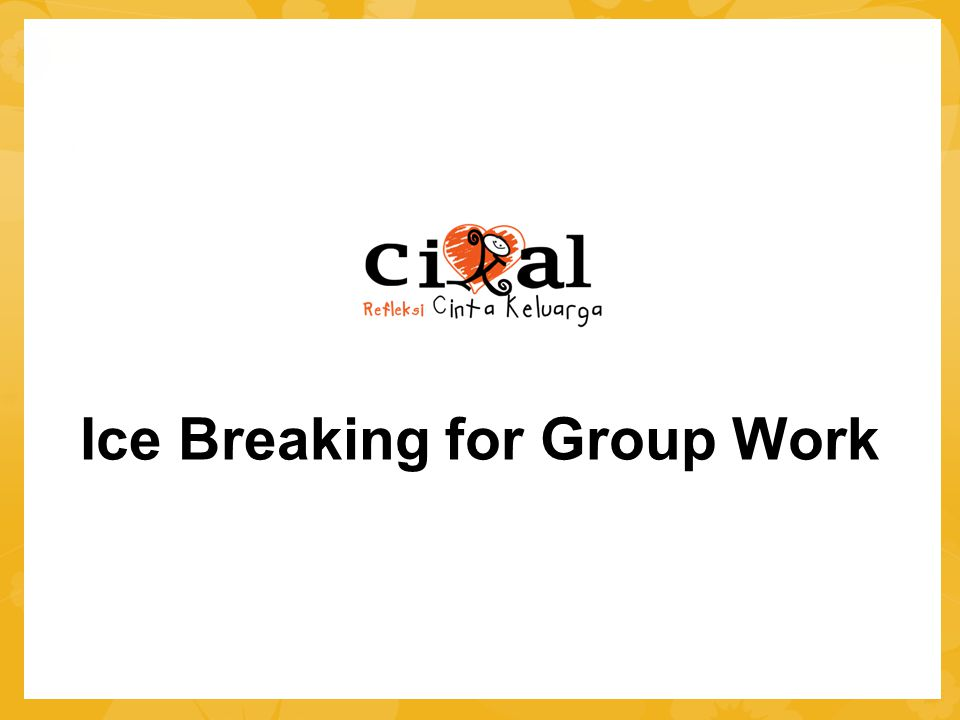 Ice Breaking for Group Work