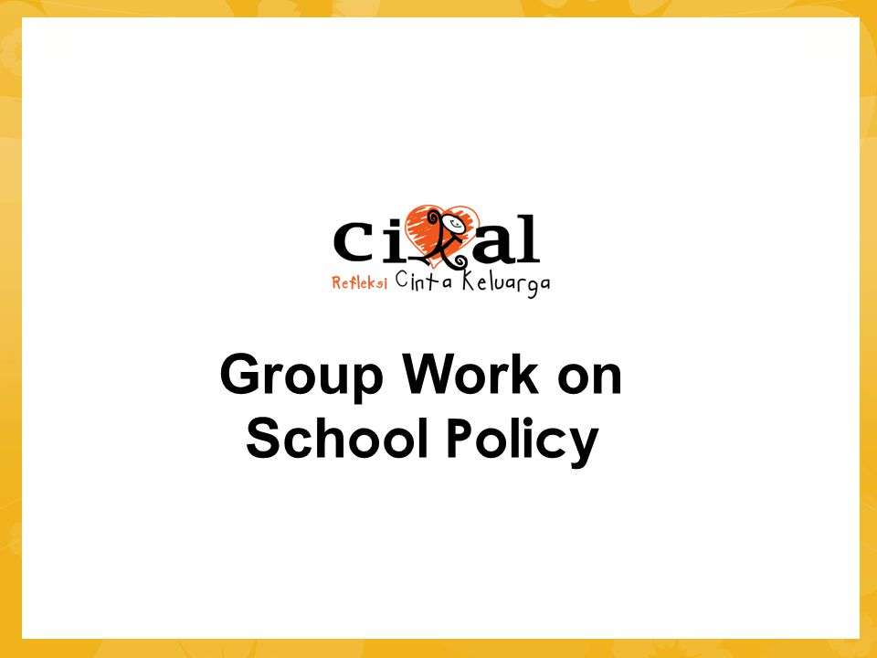 Group Work on School Policy