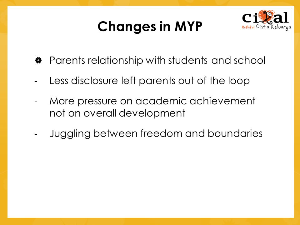 Changes in MYP Parents relationship with students and school