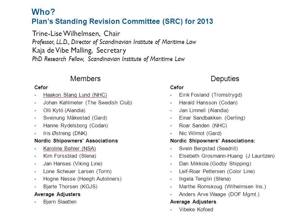 Who Plan's Standing Revision Committee (SRC) for 2013
