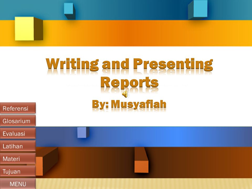 Writing and Presenting Reports