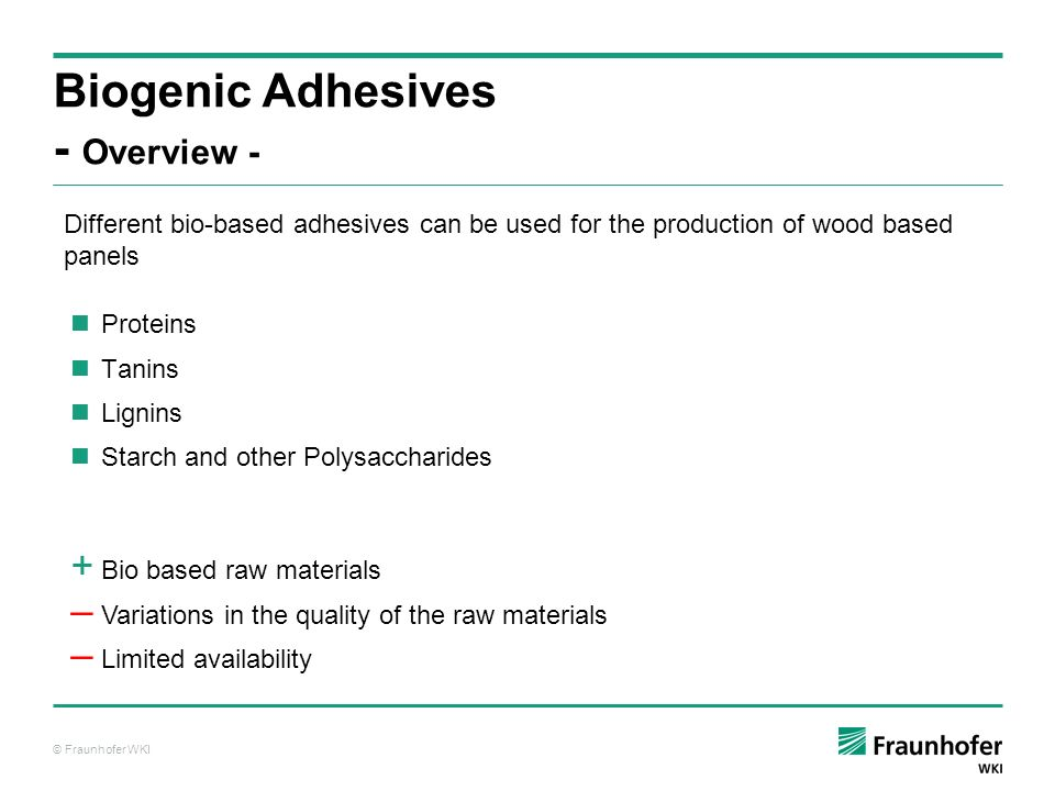 Biogenic Adhesives - Overview -