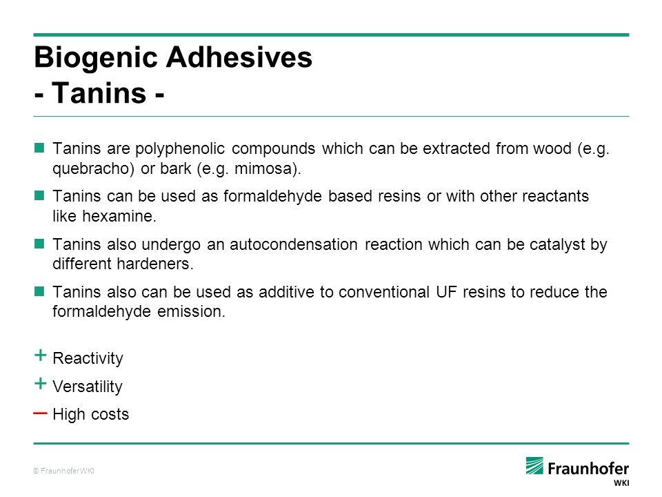 Biogenic Adhesives - Tanins -