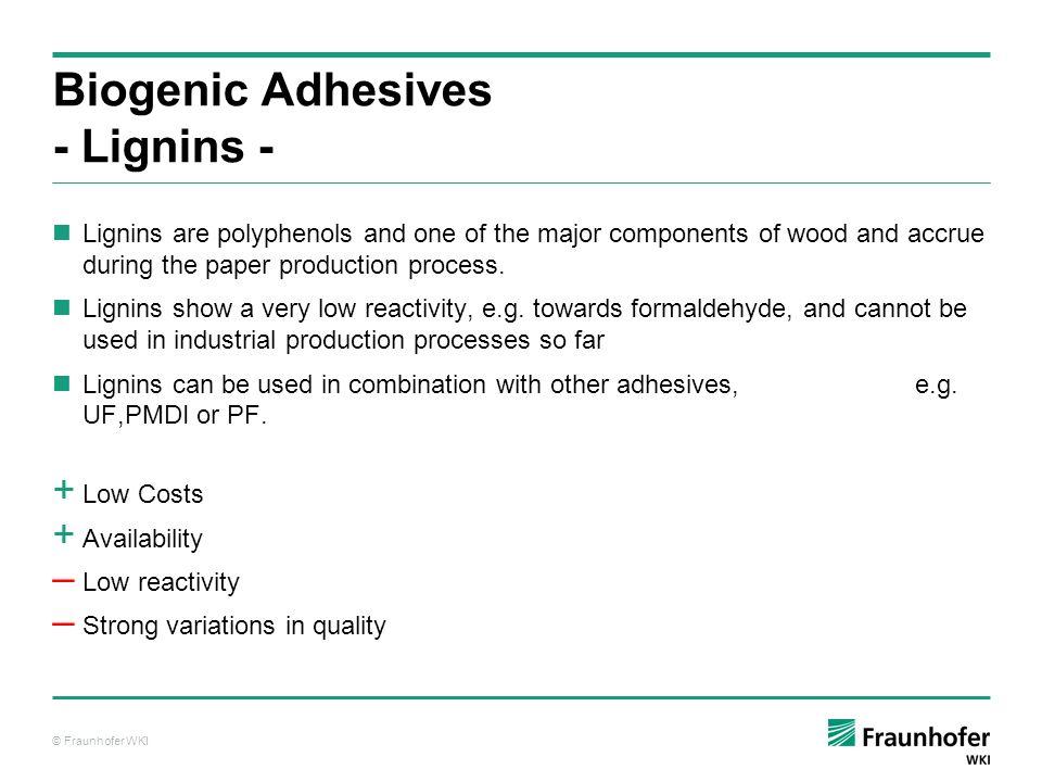 Biogenic Adhesives - Lignins -