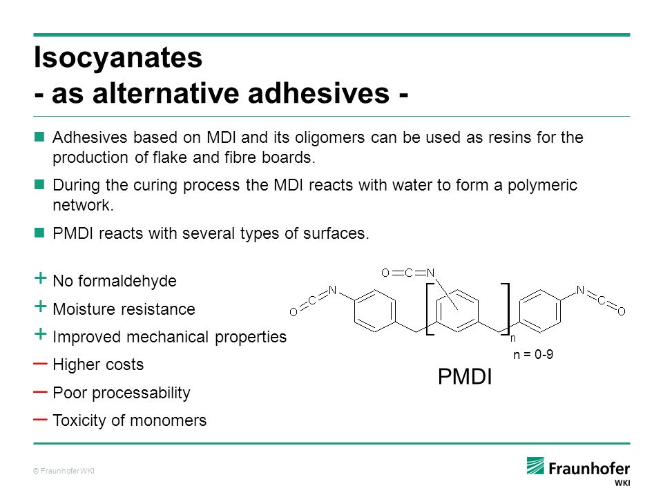 Isocyanates - as alternative adhesives -