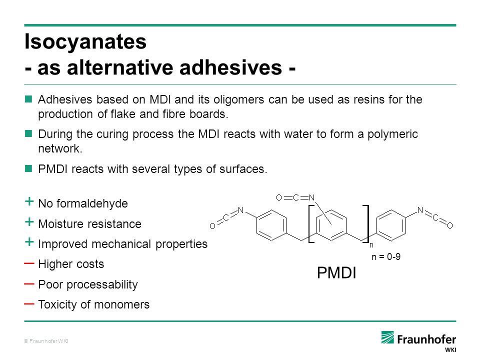 Isocyanates - as alternative adhesives -