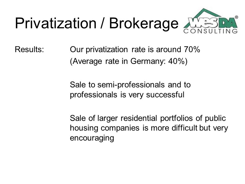 Privatization / Brokerage