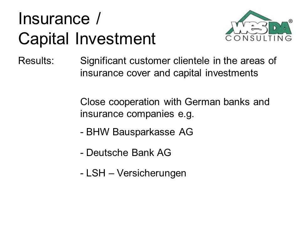Insurance / Capital Investment